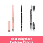 Best Drugstore Eyebrow Pencils on the Market