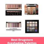 Best Drugstore Eyeshadow Palettes: Create Gorgeous Makeup Looks