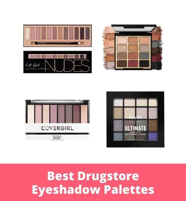 Best Drugstore Eyeshadow Palettes