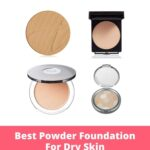 Best Powder Foundation For Dry Skin and Why You'll Love Them